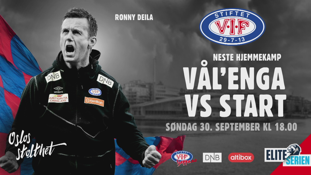 Vålerenga vs Start, Deila vs Rekdal